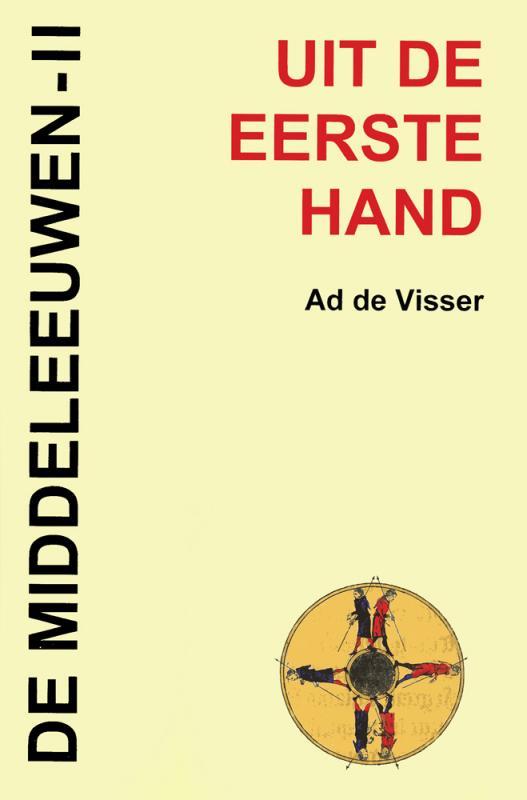 Citaten Uit De Middeleeuwen : Uit de eerste hand middeleeuwen ii ad visser